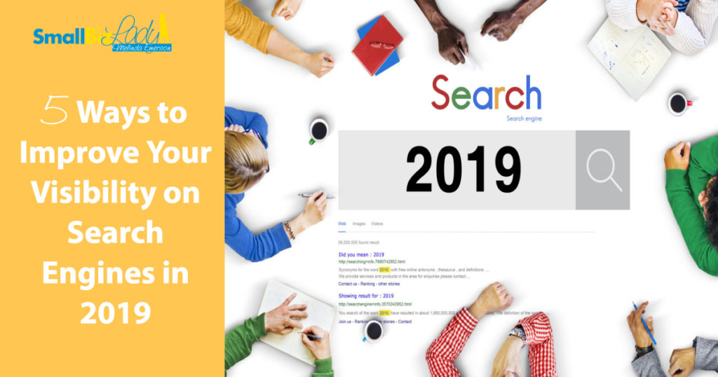 5 Ways to Improve Your Visibility on Search Engines in 2019